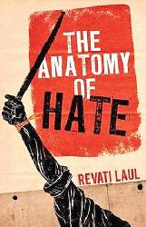 <THE ANATOMY OF HATE