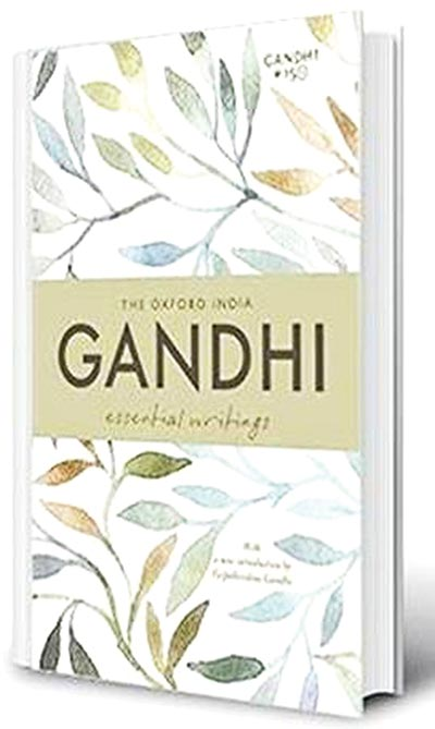 The Oxford India Gandhi: Essential Writings