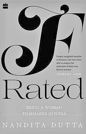 F-Rated: Being A Woman Filmmaker In India