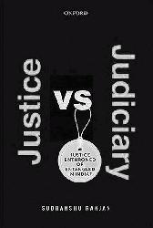 Justice VS Judiciary