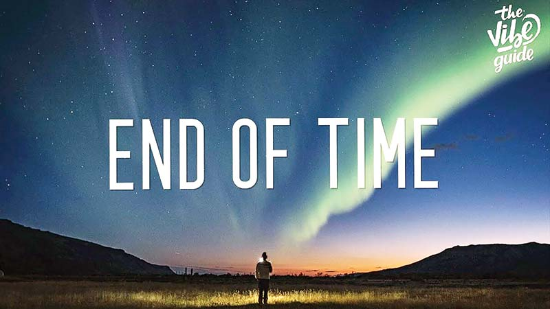 The end of time....