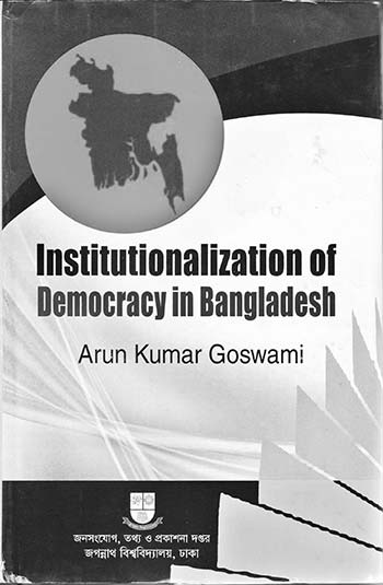 Institutionalization of Democracy in Bangladesh
