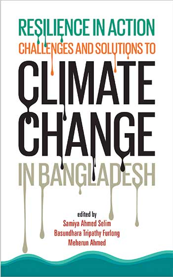 Resilience in Action: Challenges and Solutions to Climate Change in Bangladesh